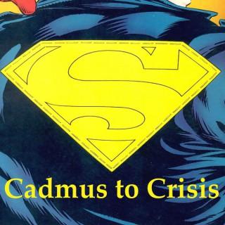 Cadmus to Crisis