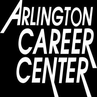 Welcome to the Arlington Career Center Podcast