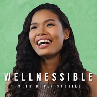 Wellnessible with Mikki Sachiko