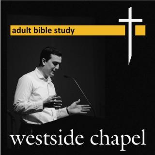 Westside Chapel Adult Bible Study