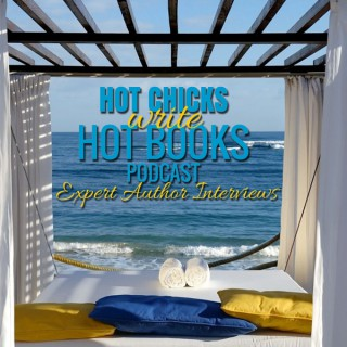 Hot Chicks Write Hot Books - Expert Author Interviews