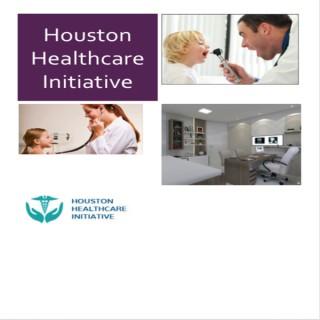 Houston Healthcare Initiative's podcast