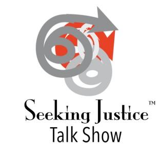 """The """"Seeking Justice"""" Radio Talk Show"""