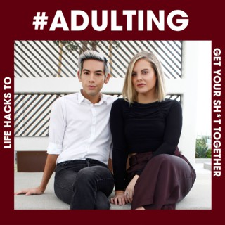 #Adulting: Life Hacks to Get Your Sh*t Together with Zack Peter & Abigail Fraher