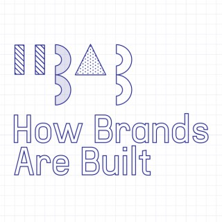 How Brands Are Built