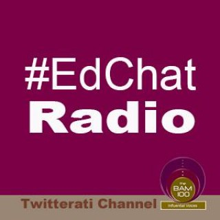 #EdChat Radio