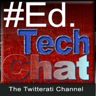 #EdTech Chat Radio