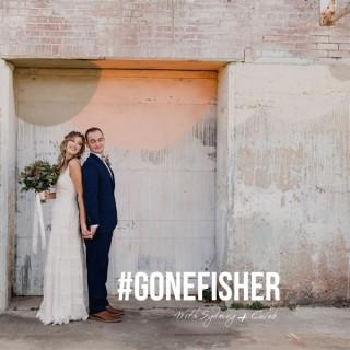 #GoneFisher