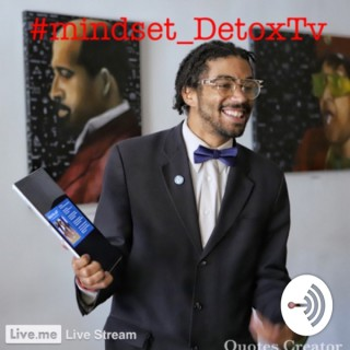 #Mindset_DetoxTV