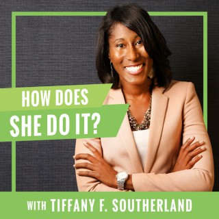 How Does She Do It?   Practical Insight & Honest Perspective on Being Grown