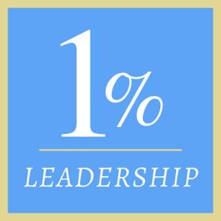 1% Leadership Podcast