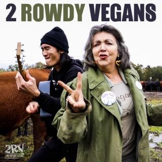 2 Rowdy Vegans
