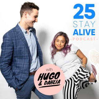 25 STAY ALIVE