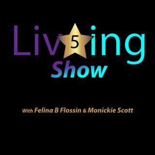 5 Star Living Show Podcast