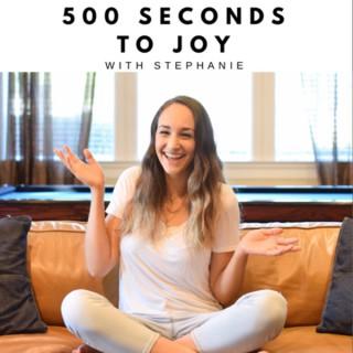 500 Seconds To Joy | Mom Life Encouragement