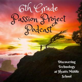 6th Grade Passion Podcast