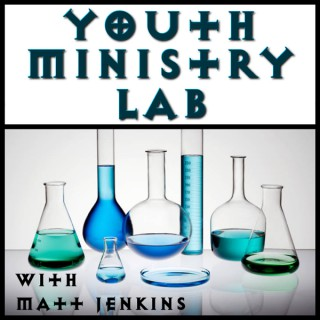 Youth Ministry Lab