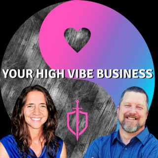 Your High Vibe Business