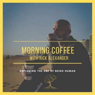 Morning Coffee with Rick Alexander