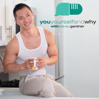 You Yourself and Why