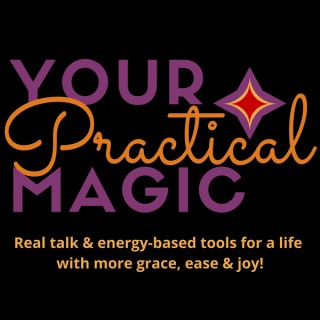 Your Practical Magic
