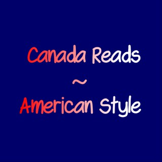 Canada Reads American Style