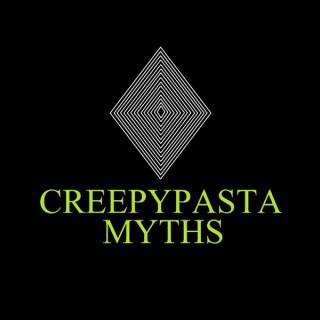 Creepy Pasta Myths