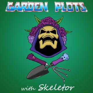Garden Plots with Skeletor