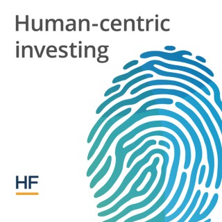 Human-centric investing Podcast