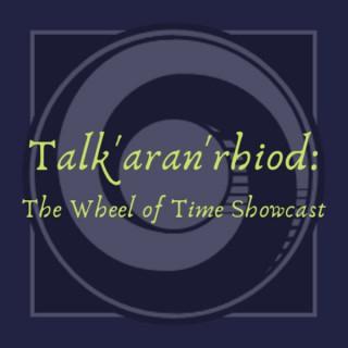 Talk'aran'rhiod: The Wheel of Time Showcast