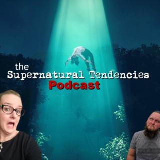 Supernatural Tendencies Podcast