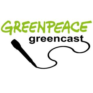 Greenpeace Greencast