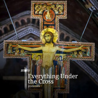 Everything Under the Cross