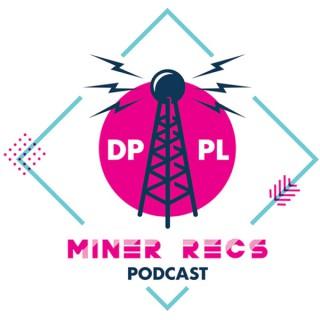 Miner Recs