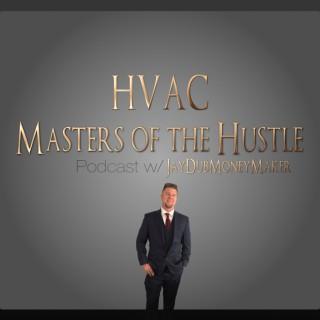 HVAC Masters of the Hustle