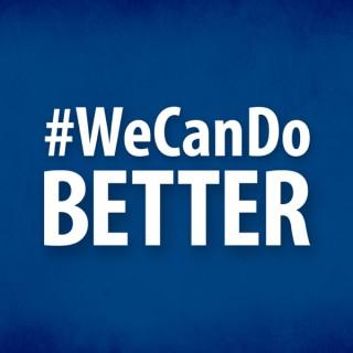 #WeCanDoBetter with Sen. Hollier