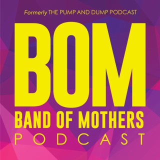 Band of Mothers Podcast