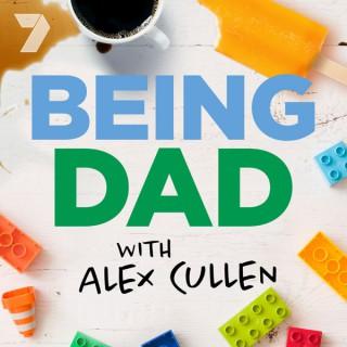 Being Dad - with Alex Cullen