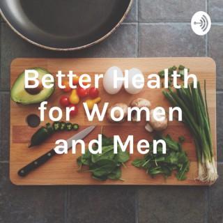 Better Health for Women and Men
