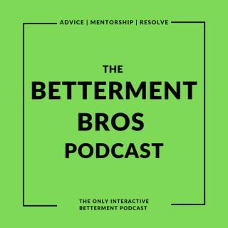 Betterment Bros
