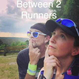 Between 2 Runners