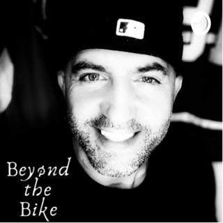 Beyond the Bike