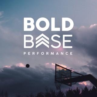 Bold Base Performance