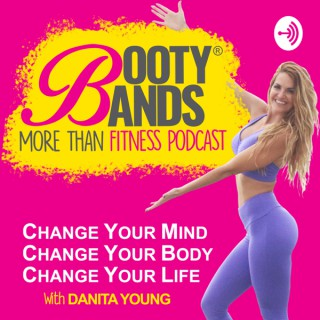 Booty Bands 'More Than Fitness' Podcast