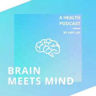 Brain Meets Mind Podcast
