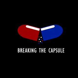 Breaking The Capsule