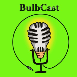 The BulbCast