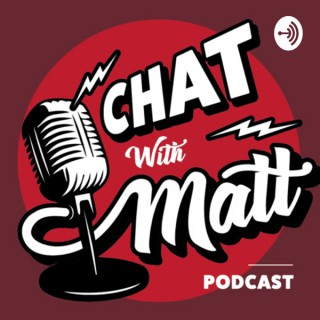 Chat With Matt