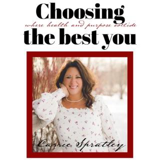 Choosing The Best You