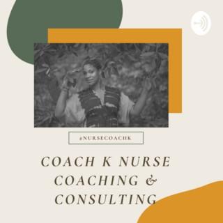 Coach K Nurse Coaching